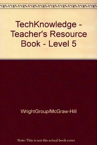 9780075843634: TechKnowledge - Teacher's Resource Book - Level 5