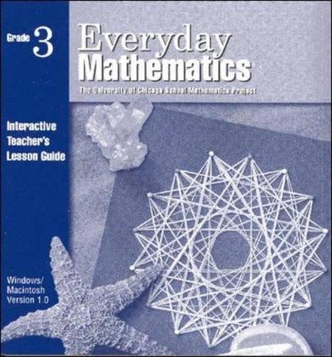 9780075844884: Everyday Mathematics: Grade 3: Interactive Teacher's Lesson Guide