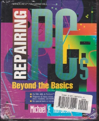 9780075870449: Repairing PCs: Beyond the Basics. Start Your Own Computer Repair Business. 2 books set.