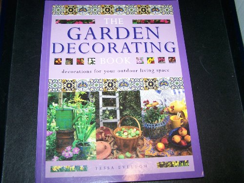 9780075907596: The Garden Decorating Book: Decorations for your Outdoor Living Space