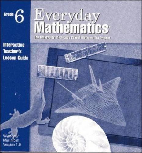 9780076000647: Everyday Mathematics: Grade 6: Interactive Teacher's Lesson Guide