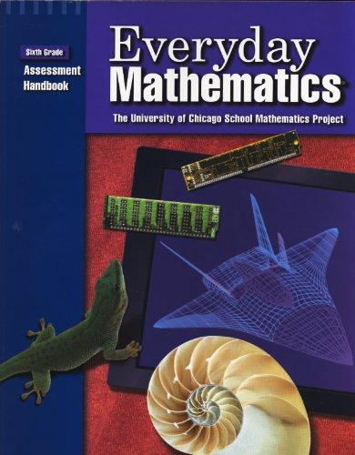 9780076000661: Everyday Mathematics: Grade 6: Assessment Handbook