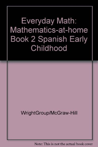 9780076002177: Everyday Math: Mathematics-at-home Book 2 Spanish Early Childhood