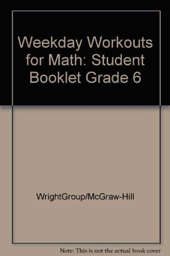 Weekday Workouts for Math: Grade 6: Wright Group, McGraw