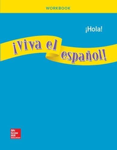 9780076002863: ¡Viva el español!: ¡Hola!, Workbook (VIVA EL ESPANOL) (Spanish Edition)