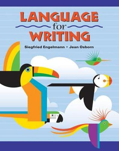 Language for Writing - Student Textbook: Siegfriend Engelmann Jean Osborn