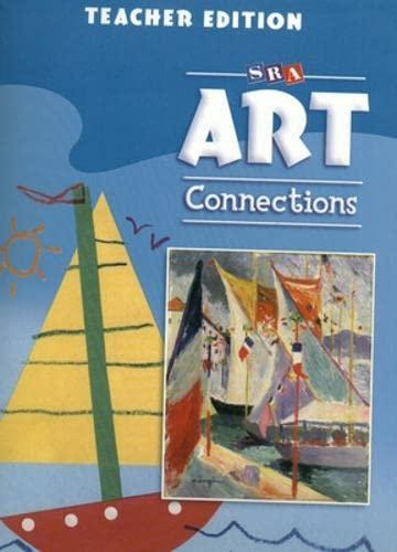 9780076003907: Art Connections - Teacher's Edition - Grade K