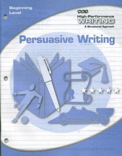 9780076004379: High-Performance Writing Beginning Level, Persuasive Writing (DODDS WRITING PROGRAM)