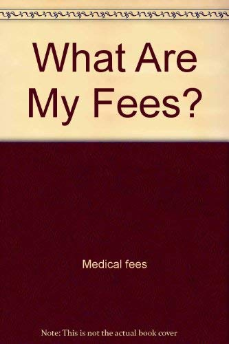 9780076007240: What Are My Fees?
