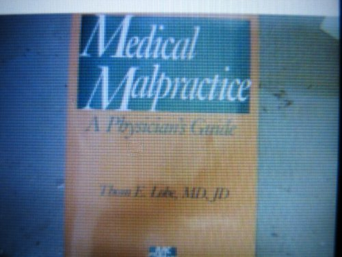 9780076007585: Medical Malpractice: A Physician's Guide (ME112)