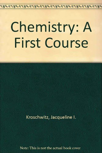 9780076013128: Chemistry: A First Course