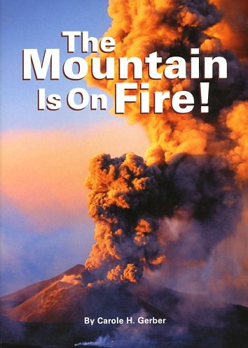 9780076015825: The Mountain Is On Fire (The Unexpected, Book 4)