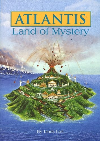 Atlantis: Land of Mystery (The Unexpected, Book: Linda Lott