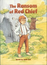 The Ransom of Red Chief (The Unexpected,: Linda Lott