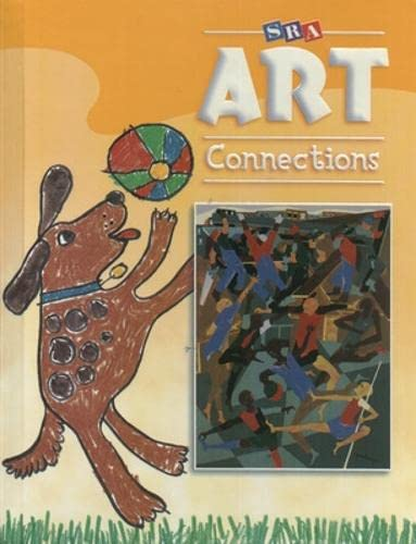 9780076018208: SRA Art Connections Level 1 Student Textbook Hardcover