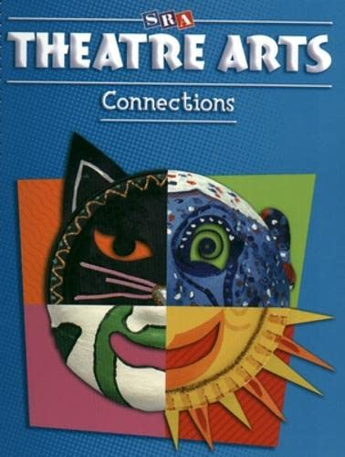 9780076018734: Theatre Arts Connections - Level K