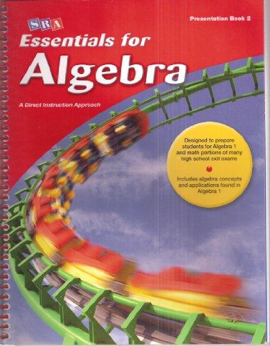 9780076021918: SRA Essentials for Algebra A Direct Instruction Approach Presentation Book 2 - Teacher's Edition