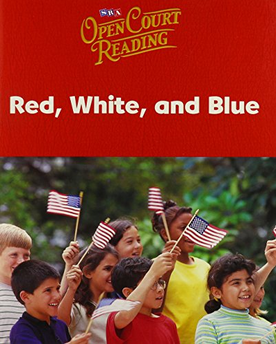 9780076027187: Open Court Reading: Red, White, and Blue