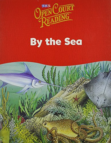 9780076027200: Open Court Reading: By the Sea (Leap into Phonics)