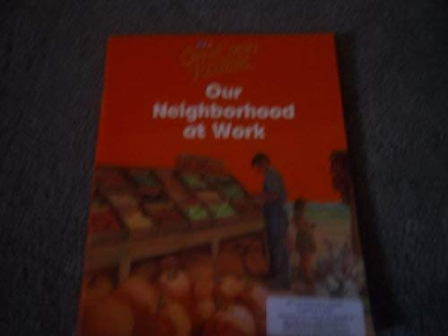 9780076027248: Open Court Reading: Our Neighborhood at Work