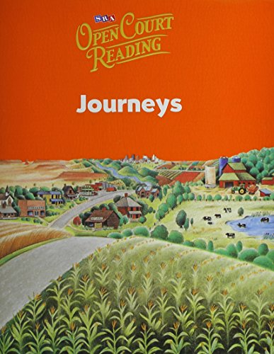 Open Court Reading: Journeys: Sra/Mcgraw-Hill