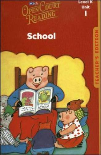 9780076027293: Open Court Reading, Unit 1, Grade K: School, Teacher's Edition (Leap into Phonics)