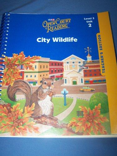 9780076027545: City Wildlife Open Court Reading: Unit 2, Grade 3 (Leap into Phonics)
