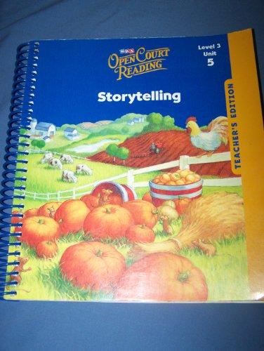 9780076027576: Storeytelling Open Court Reading: Unit 5, Grade 3 (Leap into Phonics) Teacher Edition (IMAGINE IT)