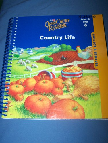 9780076027583: Country Life Open Court Reading: Unit 6, Grade 3 (Leap into Phonics)