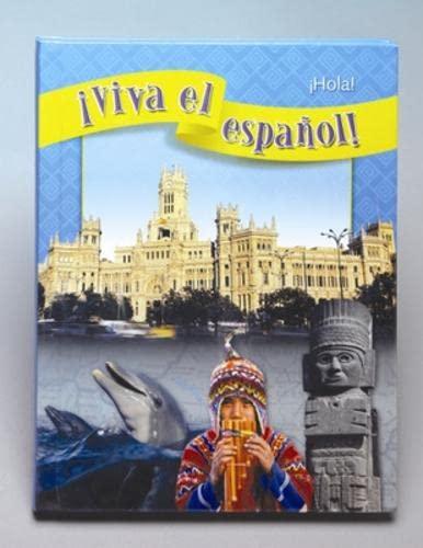 9780076028962: ¡Viva el español!: ¡Hola!, Student Textbook (VIVA EL ESPANOL) (Spanish Edition)