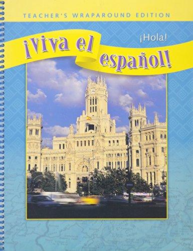 9780076028979: Viva el espanol! Hola!