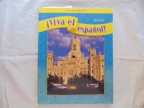 9780076029006: Viva El Espanol Assessment Hola