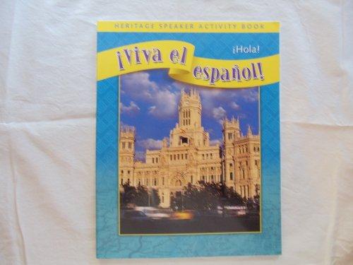 Viva el espanol Hola Heritage Speaker Activity Book
