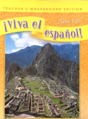 9780076029174: Viva el espanol! Que tal? Teacher's Wraparound Edition