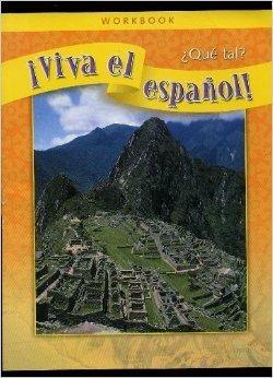 9780076029181: ¡Viva el español!: ¿Qué tal?, Workbook (VIVA EL ESPANOL) (Spanish Edition)