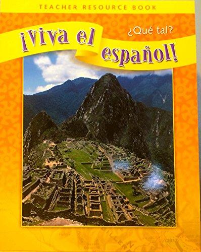 9780076029204: Viva el espanol Que tal? Teacher Resource Book