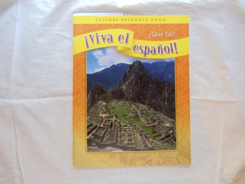 9780076029228: Viva el espanol! Que tal? Culture Resource Book
