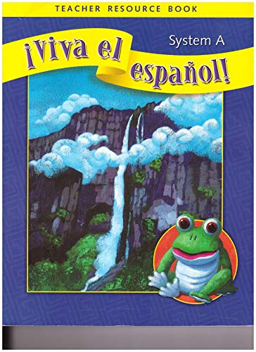 9780076029532: Viva El Espanol System A Teacher Resource Book