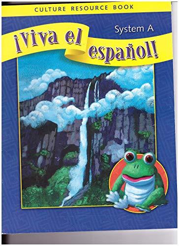 9780076029556: Viva El Espanol System A Culture Resource Book