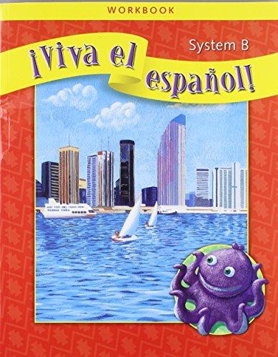 9780076029648: ¡Viva el español!, System B Workbook (VIVA EL ESPANOL) (Spanish Edition)