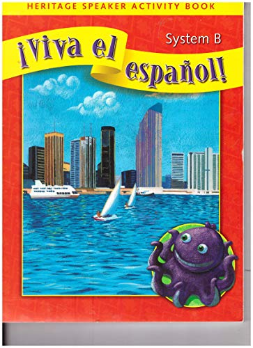 9780076029686: Heritage Speaker Activity Book System B (Viva el espanol!)