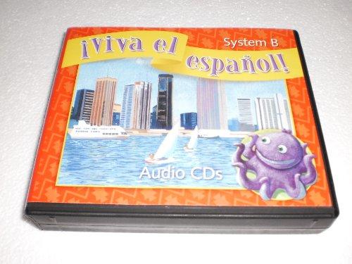 9780076029693: Systme B Set of 6 Audio CDS (Viva el espanol!)