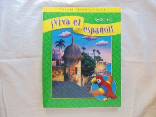 9780076029778: Viva El Espanol System C - Teacher Resource Book
