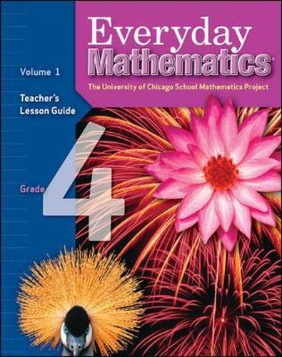 Everyday Mathematics: The University of Chicago School Mathematics Project (Grade 4 Volume 1) [...