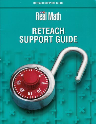 9780076037612: Real Math: Reteach Support Guide