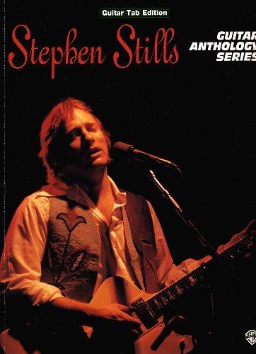 9780076040063: Stephen Stills -- Guitar Anthology: Authentic Guitar TAB (Guitar Anthology Series)