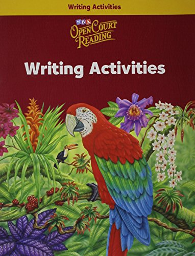 Open Court Reading: Writing Activities, Level 6: Sra/Mcgraw-Hill