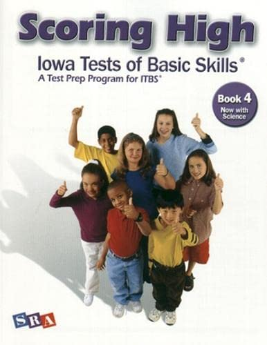 9780076043675: Scoring Higher Iowa Tests of Basic Skills Book 4: A Test Prep Program for Itbs, Now With Science