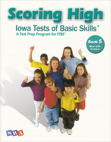 9780076043682: Scoring High: Iowa Tests of Basic Skills- A Test Prep Program for ITBS, Book 5: Now With Science (SCORING HIGH, ITBS)