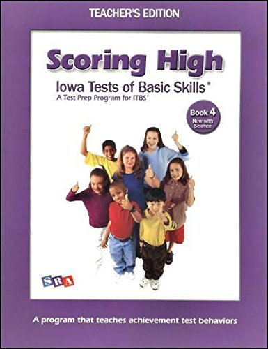 9780076043750: Scoring High: Iowa Tests of Basic Skills Book 4 (Teacher's Edition)